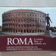 Libros de segunda mano: PRECIOSA GUÍA CON RECONSTRUCCIONES DEL CENTRO MONUMENTAL DE LA ROMA ANTIGUA -- ED. VISIÓN -- 1962 --. Lote 57225958
