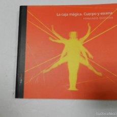 Livres d'occasion: LA CAJA MAGICA. CUERPO Y ESCENA. FERNANDO QUESADA, 2005 DESCATALOGADO DIFICIL ARQUIA. Lote 57252767