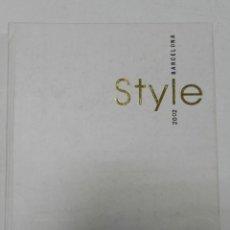 Libros de segunda mano: BARCELONA STYLE 2002, ARQUITECTURA-URBANISMO / ARCHITECTURE-TOWN PLANNING. Lote 57309469