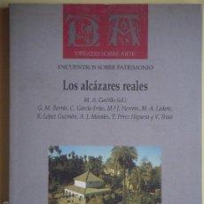 Libros de segunda mano: LOS ALCAZARES REALES - MIGUEL ANGEL CASTILLO OREJA - FUNDACION BBVA, 1991, 1ª EDICION. Lote 57354524