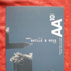 Libros de segunda mano: AA 10. 1999. ARQUITECTURAS DE AUTOR. ENRIC BATLLE. JOAN ROIG. COAVN. ETSAUN.. Lote 57406682