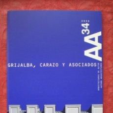 Libros de segunda mano: AA 34. 2005. ARQUITECTURAS DE AUTOR. GRIJALBA, CARAZO Y ASOCIADOS. COAVN. ETSAUN.. Lote 57410796