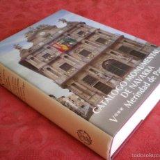 Libros de segunda mano: CATALOGO MONUMENTAL DE NAVARRA. V*** MERINDAD DE PAMPLONA. PRINCIPE DE VIANA 1997. Lote 57812056