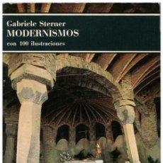 Libros de segunda mano: GABRIELE STERNER - MODERNISMOS - ED. LABOR 1ª ED. 1977 - BOLSILLO DE EDITORIAL LABOR. Lote 57855495
