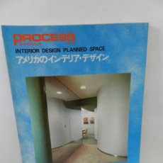 Libros de segunda mano: PROCESS ARCHITECTURE 13 INTERIOR DESIGN PLANNED SPACE, ENGLISH AND JAPANESE, ARQUITECTURA. Lote 57981219