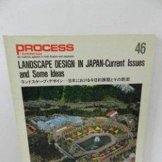 Libros de segunda mano: PROCESS ARCHITECTURE 46 LANDSCAPE DESIGN IN JAPAN, ARQUITECTURA. Lote 57981228