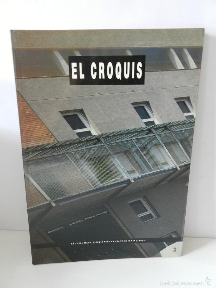 REVISTA ARQUITECTURA EL CROQUIS N 34 MARTORELL BOHIGAS MACKAY MADRID 1988 ARQUITECTURA DESCATALOGADA (Libros de Segunda Mano - Bellas artes, ocio y coleccionismo - Arquitectura)