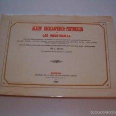 Libros de segunda mano: L. RIGALT. ÁLBUM ENCICLOPÉDICO – PINTORESCO DE LOS INDUSTRIALES. EDICIÓN FACSIMILAR. RM75601. . Lote 58006538
