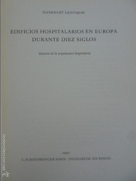 Libros de segunda mano: EDIFICIOS HOSPITALARIOS EN EUROPA DURANTE DIEZ SIGLOS. DANKWART LEISTIKOW. 1967. VER FOTOGRAFIAS. - Foto 7 - 58220888