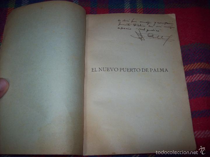 Libros de segunda mano: NUEVO PUERTO DE PALMA.ESBOZO DE ESTUDIO SOBRE SUS ANTECEDENTES HISTÓRICOS Y TÉCNICOS.1937. MALLORCA - Foto 3 - 58286287