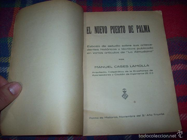 Libros de segunda mano: NUEVO PUERTO DE PALMA.ESBOZO DE ESTUDIO SOBRE SUS ANTECEDENTES HISTÓRICOS Y TÉCNICOS.1937. MALLORCA - Foto 5 - 58286287