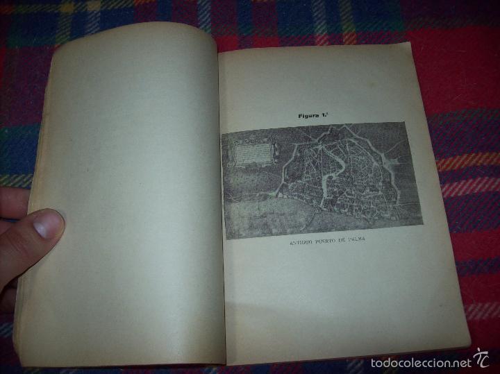 Libros de segunda mano: NUEVO PUERTO DE PALMA.ESBOZO DE ESTUDIO SOBRE SUS ANTECEDENTES HISTÓRICOS Y TÉCNICOS.1937. MALLORCA - Foto 7 - 58286287