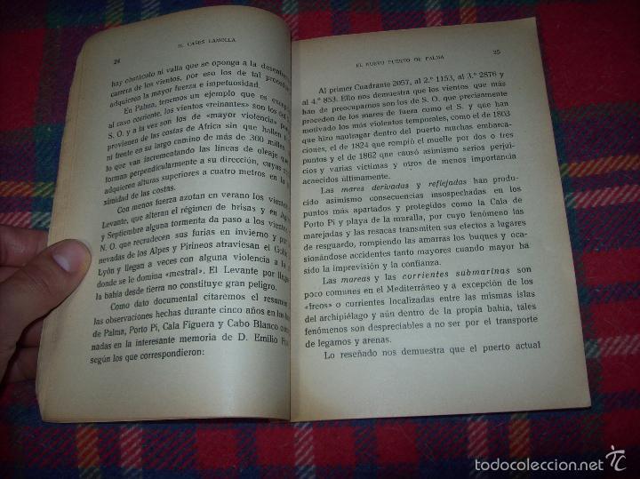 Libros de segunda mano: NUEVO PUERTO DE PALMA.ESBOZO DE ESTUDIO SOBRE SUS ANTECEDENTES HISTÓRICOS Y TÉCNICOS.1937. MALLORCA - Foto 9 - 58286287