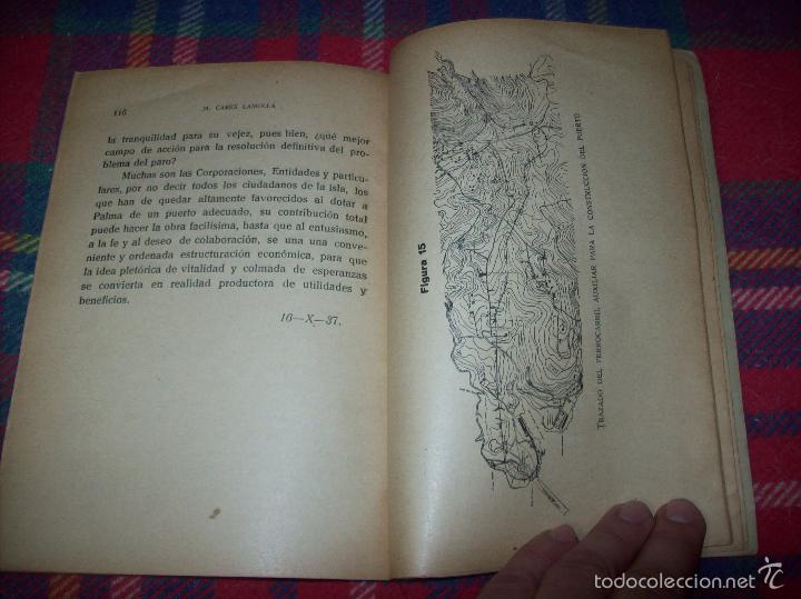 Libros de segunda mano: NUEVO PUERTO DE PALMA.ESBOZO DE ESTUDIO SOBRE SUS ANTECEDENTES HISTÓRICOS Y TÉCNICOS.1937. MALLORCA - Foto 21 - 58286287