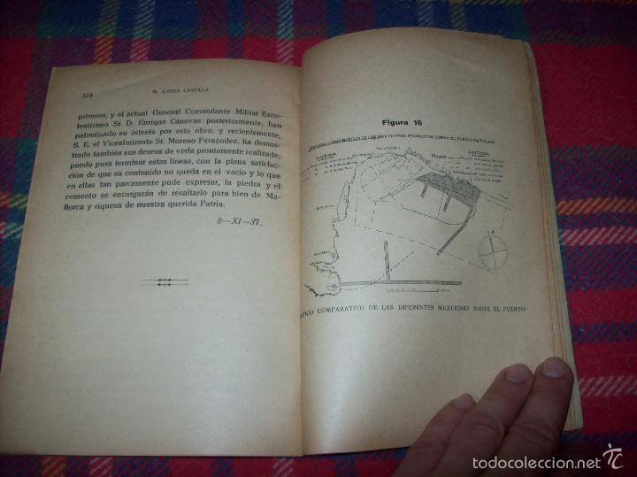 Libros de segunda mano: NUEVO PUERTO DE PALMA.ESBOZO DE ESTUDIO SOBRE SUS ANTECEDENTES HISTÓRICOS Y TÉCNICOS.1937. MALLORCA - Foto 22 - 58286287