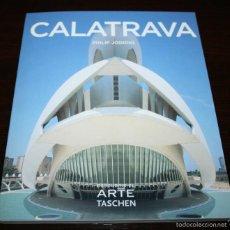 Libros de segunda mano: CALATRAVA - PHILIP JODIDIO - TASCHEN - 2006. Lote 58441851