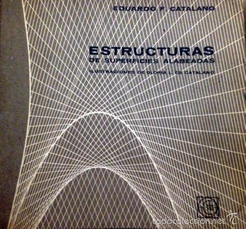 Catalano estructuras de superficies alabeadas comprar - Estructuras invernaderos segunda mano ...