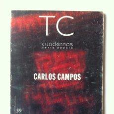 Libros de segunda mano: TC CUADERNOS 39 - CARLOS CAMPOS. Lote 58497809