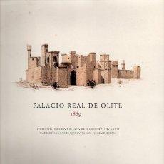 Libros de segunda mano: PALACIO REAL DE OLITE 1869. Lote 58542910
