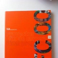 Libros de segunda mano: VIA ARQUITECTURA - ESPECIAL PROYECTO FIN DE CARRERA. Lote 58608908