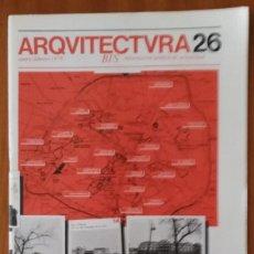 Libros de segunda mano: ARQUITECTURAS BIS, N.26. ENERO-FEBRERO 1979.. Lote 58706725