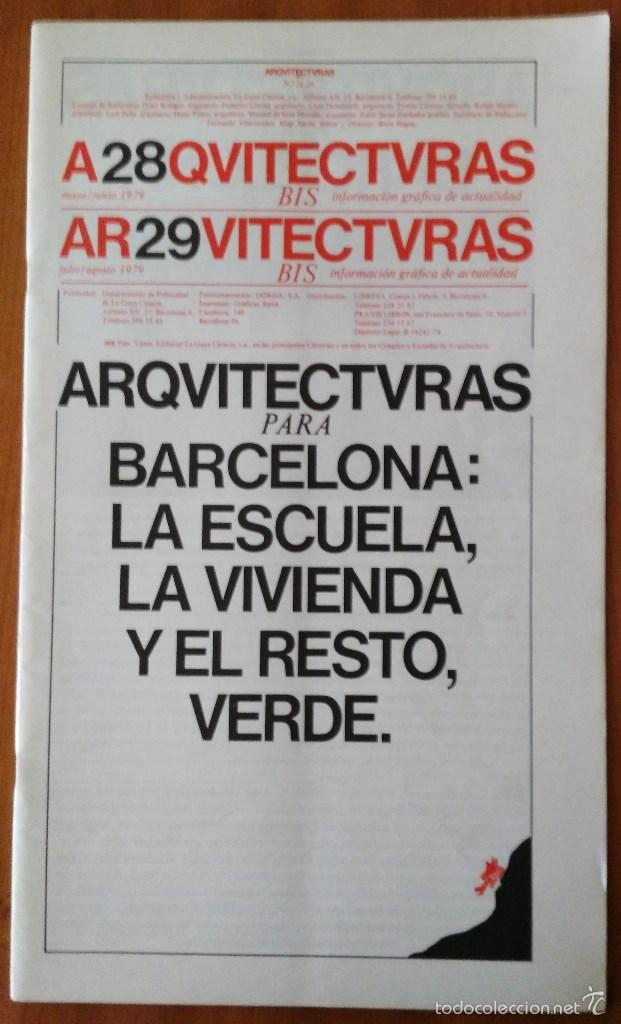 ARQUITECTURAS BIS, N.28-29. MAYO - AGOSTO 1979. (Libros de Segunda Mano - Bellas artes, ocio y coleccionismo - Arquitectura)