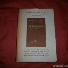 Libros de segunda mano: LA ARQUITECTURA TÉCNICA EN SUS TEXTOS HISTÓRICOS - FAVENTINO - EDICIÓN FACSIMILAR NUMERADA. Lote 58813686