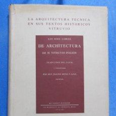 Libros de segunda mano: LA ARQUITECTURA TÉCNICA EN SUS TEXTOS HISTÓRICOS. VITRUVIO. EDICIÓN FACSÍMIL. OVIEDO, 1979,. Lote 60066979