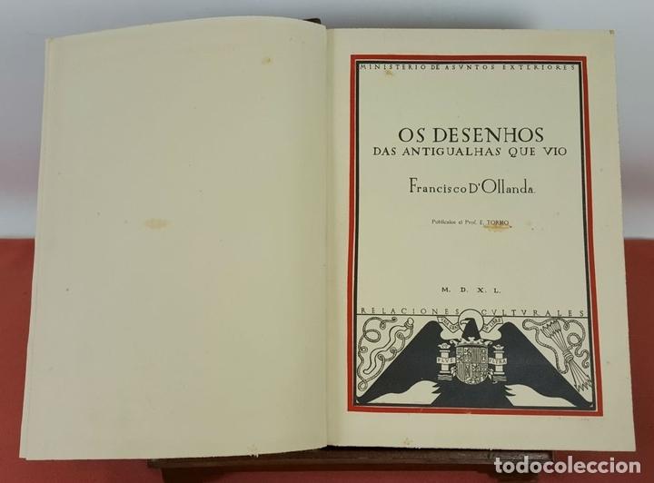Libros de segunda mano: LC-067. OS DESENHOS DAS ANTIGUALHAS QUE VIO FRANCISCO DOLLANDA. E. TORMO. 1940. - Foto 4 - 61988420