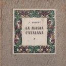 Libros de segunda mano: GIBERT . LA MASIA CATALANA (MILLÁ, 1947). Lote 108689011
