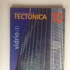 Libros de segunda mano: REVISTA TECTÓNICA Nº 10 - VIDRIO (I) - RAFAEL DE LA HOZ, TUÑÓN Y MANSILLA, H. HETZBERGER, A. PEREA. Lote 63177084