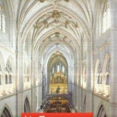Libros de segunda mano: LA CATEDRAL. GUÍA Y SÍNTESIS. EDITORIAL CÁLAMO. PALENCIA. 2005. Lote 63625683