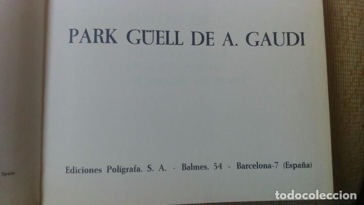 Libros de segunda mano: Muy raro libro de Park guell gaudi ediciones polígrafa 2 edición año 1971 con fotografías miren foto - Foto 13 - 64378555
