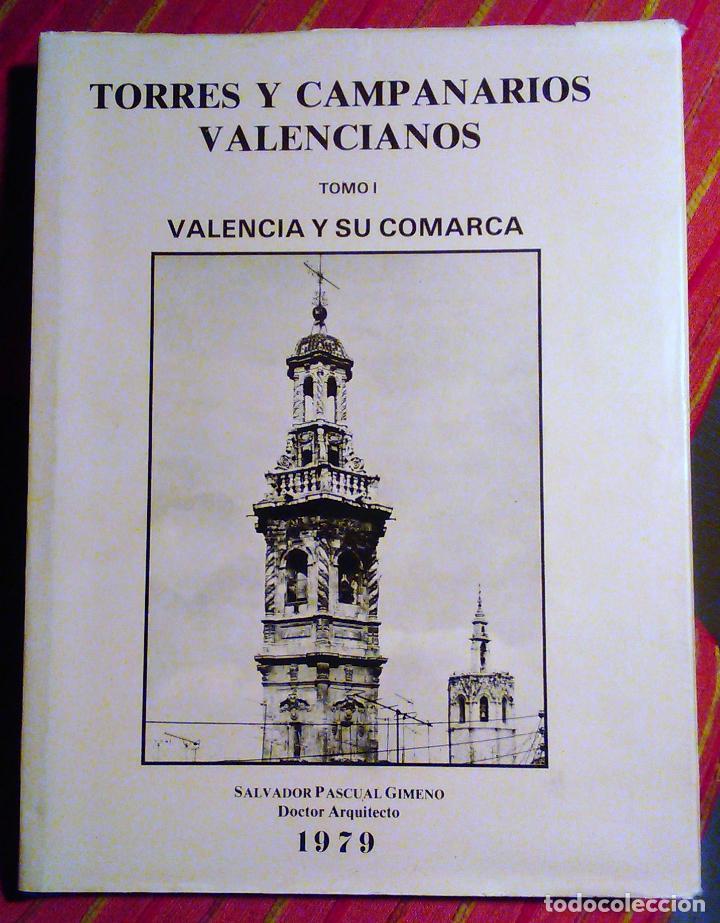 Torres y campanarios valencianos tomo i valenci comprar - Libreria segunda mano valencia ...