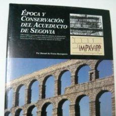 Libros de segunda mano: EPOCA Y CONSERVACION DEL ACUEDUCTO DE SEGOVIA. Lote 66970350