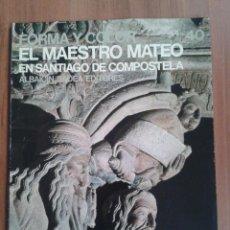 Libros de segunda mano: EL MAESTRO MATEO EN SANTIAGO DE COMPOSTELA. GIAN LORENZO MELLINI.. Lote 67025442
