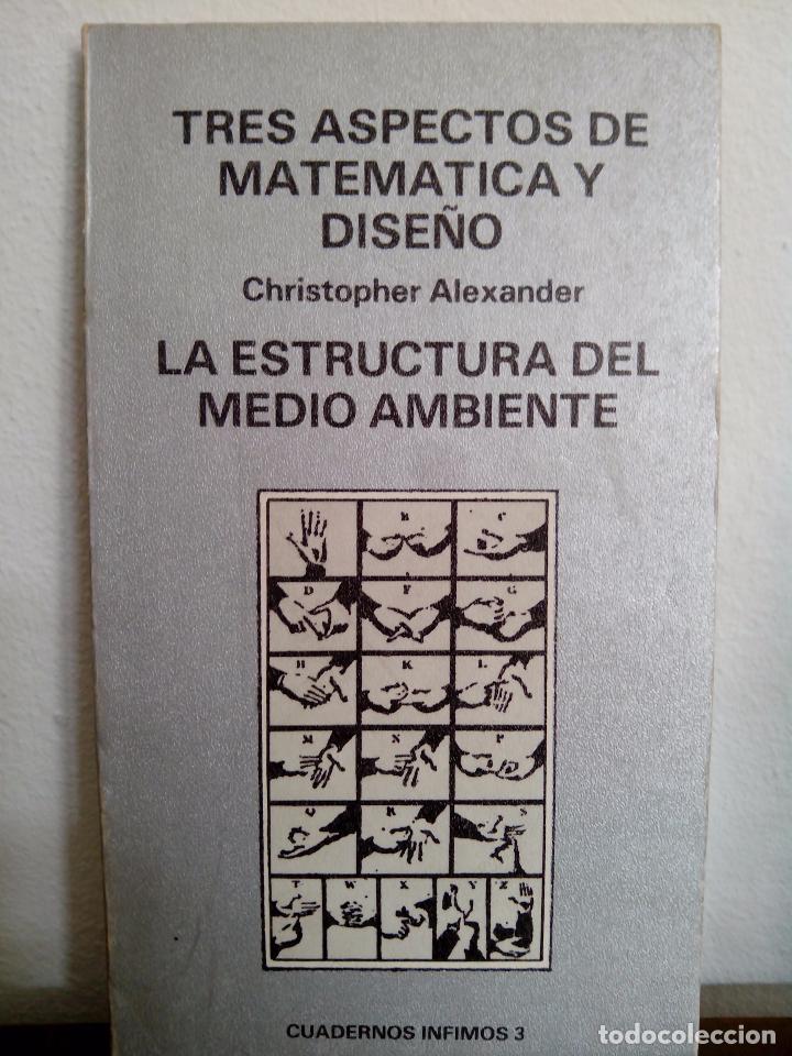 christopher alexander tres aspectos de matemtica y diseo tusquets col cuadernos nfimos