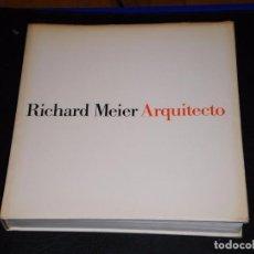 Libros de segunda mano: RICHARD MEIER ARQUITECTO 1985-1991 – KENNETH FRAMPTON Y JOSEPH RYKWERT – 1ª EDICION G.G . Lote 67282445