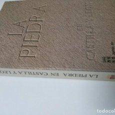 Libros de segunda mano: LA PIEDRA EN CASTILLA Y LEÓN - . Lote 67452853