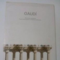 Libros de segunda mano: GAUDI. DIBUIXAT PELS ESTUDIANTS DE L'ESCOLA TÈCNICA SUPERIOR D' ARQUITECTURA DE BARCELONA.20 LÁMINAS. Lote 67887373