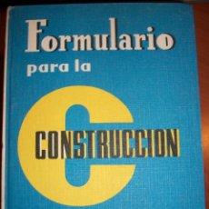 Libros de segunda mano: FORMULARIO PARA LA CONSTRUCCIÓN. JOSÉ ZURITA RUÍZ. Lote 68279177