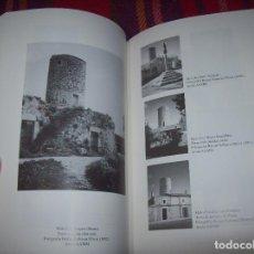 Livros em segunda mão: ELS MOLINS EN EL PAISATGE I L'ARQUITECTURA DE LES ILLES BALEARS. CASAL BALAGUER.1995. VEURE FOTOS.. Lote 167382238