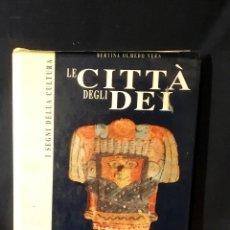 Libros de segunda mano: MEJICO MEXICO LE CITTA DEGLI DEI ITALIANO CULTURA PRECOLOMBINAS FRATELLI MELITA EDITORI. Lote 68744345
