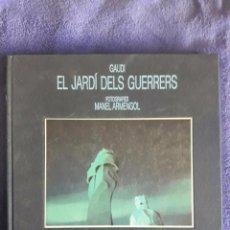 Libros de segunda mano: EL JARDÍ DELS GUERRERS / GAUDI / LUNWERG EDIT. JIMS / 1ª EDICIÓN / 1987. Lote 70816573