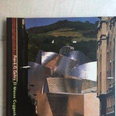 Libros de segunda mano: FRANK O. GEHRY, EL MUSEO GUGGENHEIM BILBAO - VAN BRUGGEN. Lote 72247323