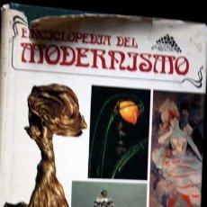 Libros de segunda mano: ENCICLOPEDIA DEL MODERNISMO - MUY ILUSTRADO - POLIGRAFA - B. CHAMPIGNEULLE - ISBN: 8434303779. Lote 72732727