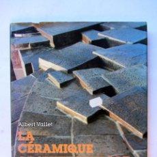 Libros de segunda mano: LA CÉRAMIQUE ARCHITECTURALE ALBERT VALLET DESSAIN ET TOLRA. Lote 295615348