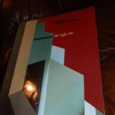 Libros de segunda mano: ARQUITECTURA DEL SIGLO XX,PETER GÖSSEL-GABRIELE LEUTHÄUSER.1997,31X24,432 PP.RUSTICA. Lote 74215779