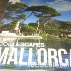 Libros de segunda mano: COOL ESCAPES MALLORCA OBRA NUEVA. Lote 75244927