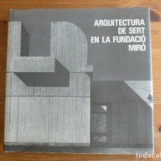 Libros de segunda mano: ARQUITECTURA DE SERT EN LA FUNDACIÓN MIRÓ ZEVI, BRUNO EDITORIAL: POLÍGRAFA, BARCELONA (1977). Lote 75434639